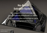 No-Break Solution - Manutenção de PC's e redes.