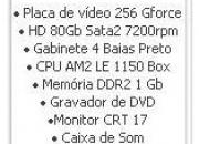 Computador completo com 1 Gb memoria hd de 80 256 de video monitor 17