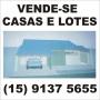 VENDO CASAS E LOTES