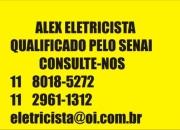 Eletricista Alex Serviços de Eletricista SP 8018-5272 consulte