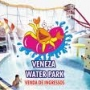 INGRESSOS PROMOCIONAIS VENEZA WATER PARK