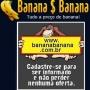 Tudo a preço de banana! Promoções e Ofertas!
