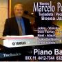 PIANO BAR  (Marcelo Porto) 0XX 11  4412-7344 e  6320-1640 Sampa