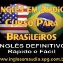 INGLES CURSO EM AUDIO METODO INOVADOR