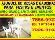 Aluguel de mesas  e cadeiras p festas e eventos campo grande rj