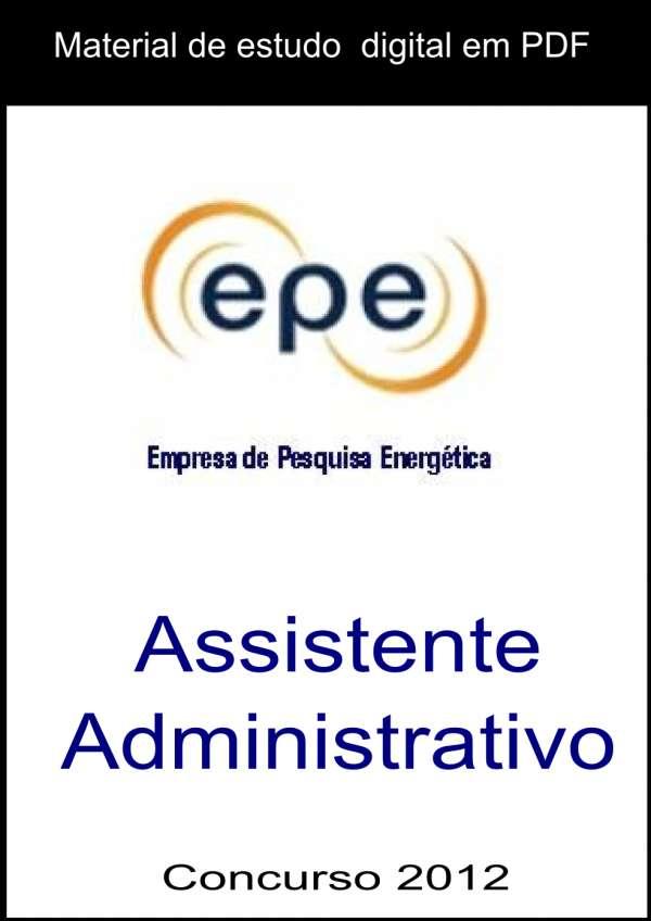 Apostila digital concurso epe 2012 assistente administrativo