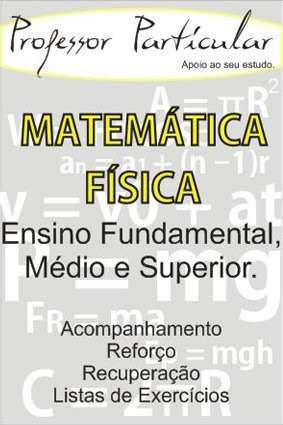 Professor particular matemática e física