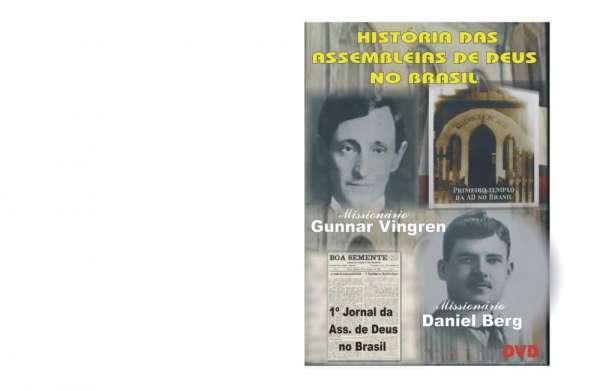 Dvd-historia das assembléias de deus no brasil