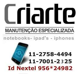 Criarte - manutencao iphone, ipad, notebooks - 11-27584494