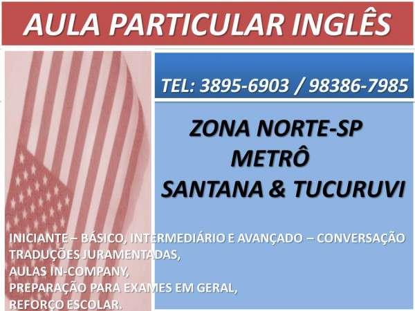 Aula particular e curso de ingles americano e britanico metrô zn sp