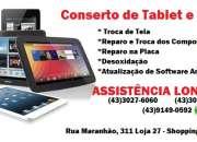 Assistência Londrina (43)3027-6060 Assistência Técnica Especializada Tablet Londrina