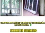Compra de materiais usados porta, janela, grade, …