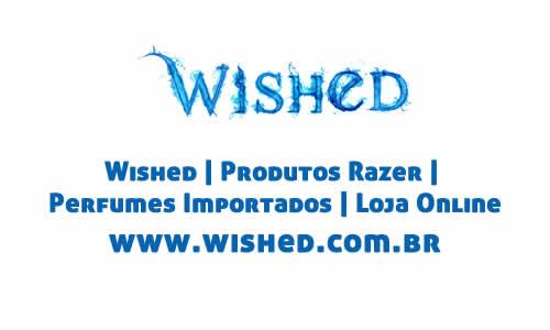 Wished, comprar wished, wished é confiável, produtos razer, perfumes importados, wished loja de departamentos, wished loja online, loja virtual departamentos