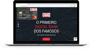 Caras bank seu novo banco digital da revista caras.
